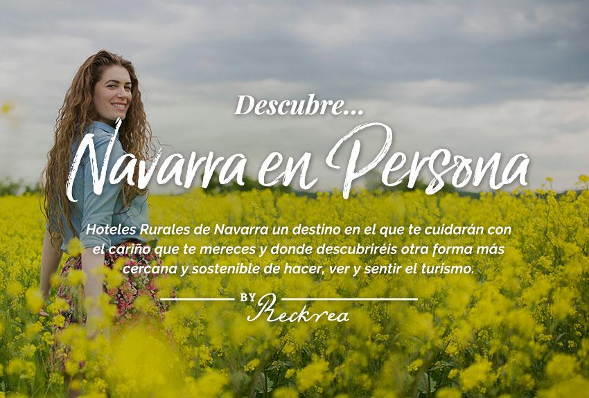 nuevo-eslogan-navarra-en-persona-hoteles-rurales-d-e-navarra-turismo-sostenible-en-el-norte-de-espana