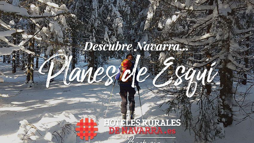 planes-puente-foral-esqui-de-montana-en-navarra-norte-de-espana-escapadas-finde-deporte-y-naturaleza-ofertas-esqui-en-los-pirineos