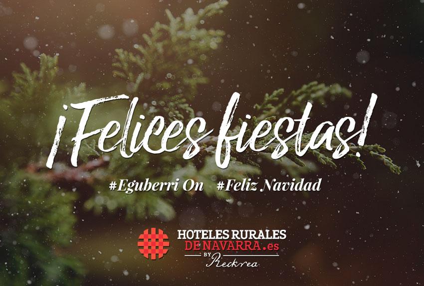 Celebra la navidad y la noche vieja en un hotel rural de navarra en españa travel in christams