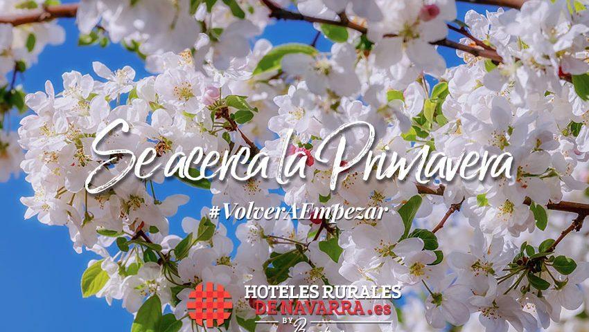 Escapadas de primavera y viajar en semana santa con los mejores planes de turismo rural en hoteles con encanto para toda la familia en navarra