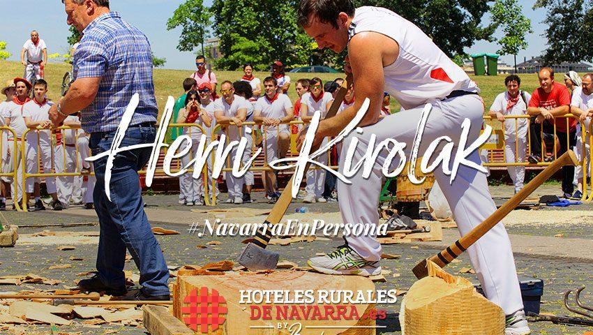 Actividades y cultura en los pueblos de Navarra en torno al deporte rural o herri kirolak. Viajes a lo desconocido, aventuras en torno a fiestas populares en la naturaleza