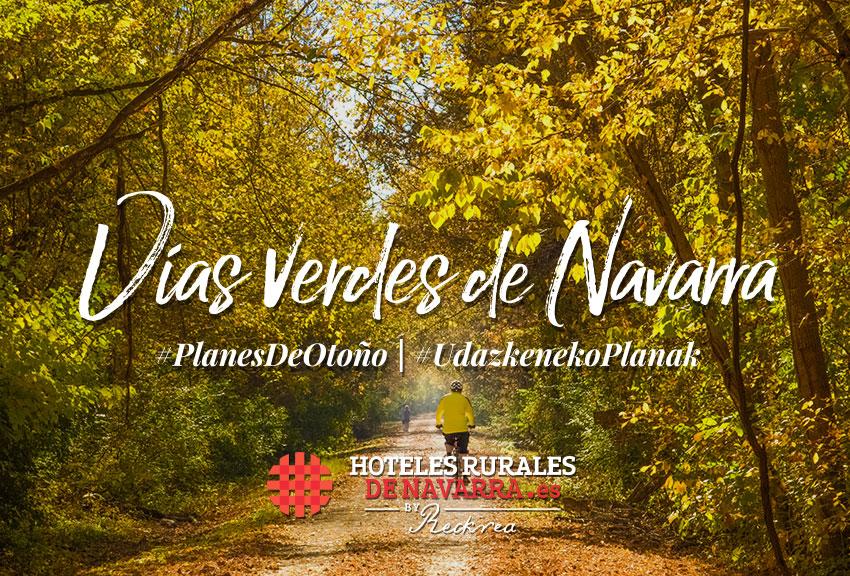 Actividades de turismo en las mejores vías verdes de españa y navarra. Cicloturismo y nordic walking escapadas de fin de semana en los hoteles rurales de Navarra Reckrea